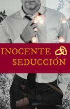 Inocente Seducción by Selicienta