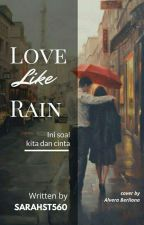 LOVE LIKE RAIN by sarahst560