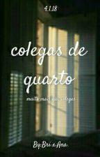 Colegas de Quarto by marvelousgurls