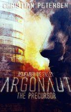 Argonaut - The Precursor (Prequel) by Fairfax5