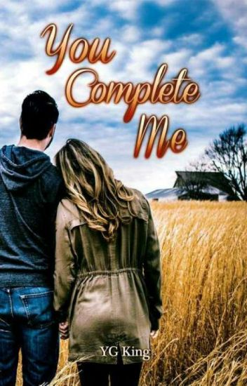 You Complete Me **soon to be published - Lifebooks**