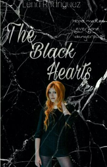 The Black Hearts (TMI Fanfic) [UNDER CONSTRUCTION]