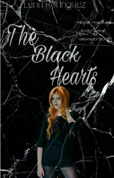 The Black Hearts (TMI Fanfic) [EDITING] [COMPLETED]