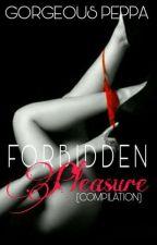 Forbidden Pleasure (Compilation) by marianiette