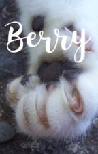 berry » warriors short story by Jayfeather4evers