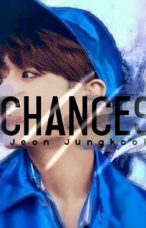Chances ||J.J.K.||  by HermioneHP1D
