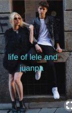 life of lele and juanpa by Savannahissocoollol