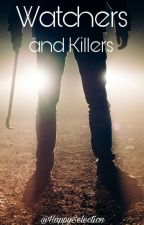 Watchers and Killers [BoyxBoy]  by HappySelection