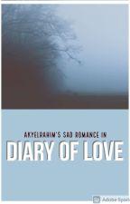 Cinta Mati 2 : Diary of Love © by akyelrahim