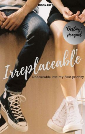 Irreplaceable [ON GOING] by indemaret