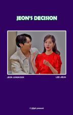 Jeon's Decision [JK x IU] by juljulpii