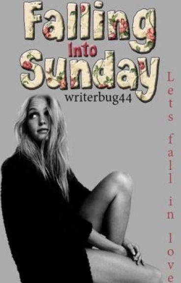 Falling Into Sunday