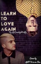 Learn to Love Again by DestinyZeppelin