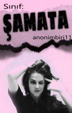 Sınıf: Şamata by anonimbiri11