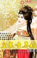 Hoàng gia con dâu nuôi từ bé (cung đấu) by kyo_91st