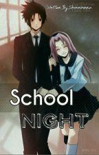 School Night by shirikirinka