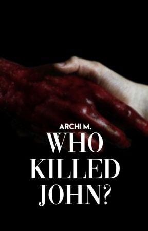 Who Killed John?   On Hold by se1enagomez