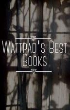 Wattpads Best Books by ideal_blonde