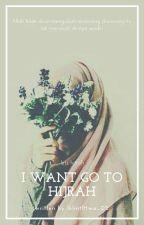 I Want Go To Hijrah by IklmtlHwa_02