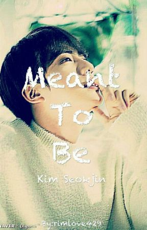 Meant To Be |KSJ Short Story| by rimlove429