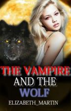 The Vampire and the Wolf (EDITING!!) by KiwaBunny