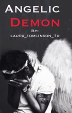 Angelic Demon (Harry Styles fanfic) by laura_tomlinson_1d