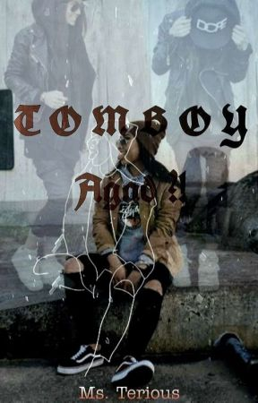 """TOMBOY AGAD? "" by Mysterious_JVCas_012"