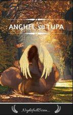 Anghel sa Lupa [GxG] by NightfallSiren_