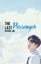 The Last Passenger by boyband_girl