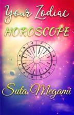 Your Zodiac Horoscope  by Kashikoi_Suta_Megami