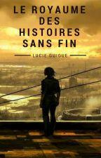 LE ROYAUME DES HISTOIRES SANS FIN by LucieGuigue