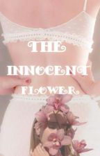The Innocent Flower  by pinkiepixie_