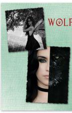 WOLF (CAMREN GİRLXGİRL) by zeusolimpos