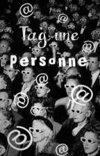 Tag Une Personne ... by llicorne_1D