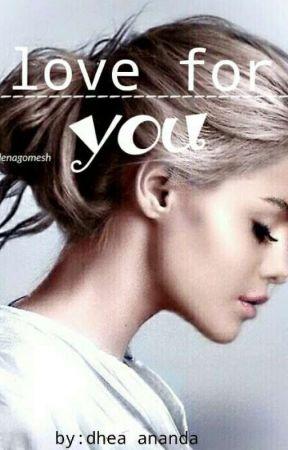 love for you by dheaanandakarunia