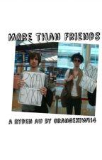 More than Friends (Ryden AU) by orangekiwi14