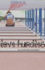 Love Hurdles by clothebookaddict