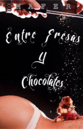 Entre Fresas y Chocolates by mafermar20