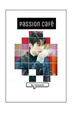 Passion Cafè | SK by ParkCanon