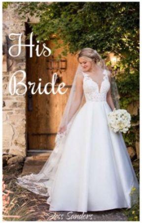 His Bride by JessSanders1213