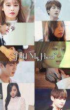 Hold My Hand by roseflowermartha