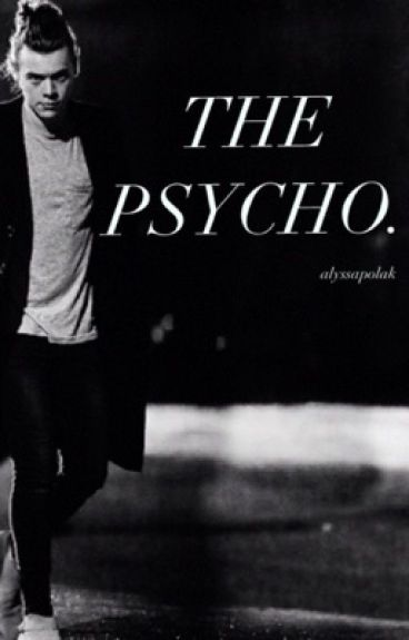 The Psycho [H.S]