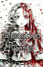 Generation Of Giants || Kuroo Tetsurō x Reader   by Majka7121
