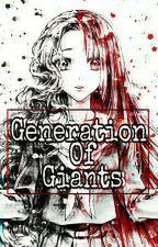 Generation Of Giants    Kuroo Tetsurō x Reader   by Majka7121