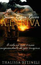 Série Roger Rover - A deriva - Livro II by Thalibetineli