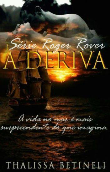 À deriva - Série Roger Rover - Livro II