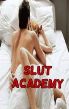 SLUT Academy by Anony_Mouse114