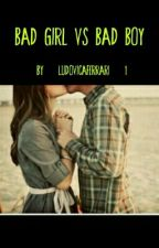 Bad girl vs Bad boy by ludovicaferrari_1