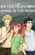 The Maze Runner: Angel in the Maze by AnnaCsuzda