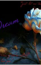 Dream  by Ms_Bubbles_86
